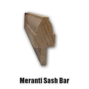 meranti sash bar