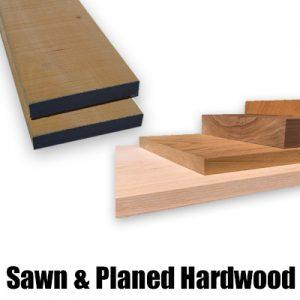 Sawn & Planed Hardwoods (Inc. Ash, Oak, Cherry, Maple & Walnut)